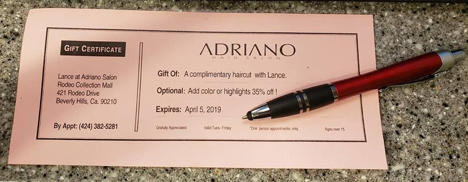 HAIR CUT GIFT CERTIFICATE ---Adriano Hair Salon Beverly Hills Rodeo Drive with Lance Call (424) 382-5281  Valid at New Location